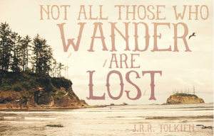 travel quotes, j.r.r. tolkien travel quote, not all who wander are lost